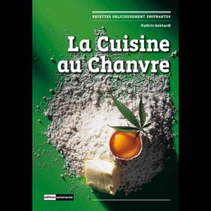 La couverture du livre La cuisine au chanvre